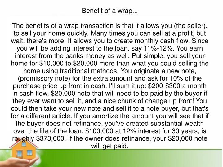 Benefit of a wrap...