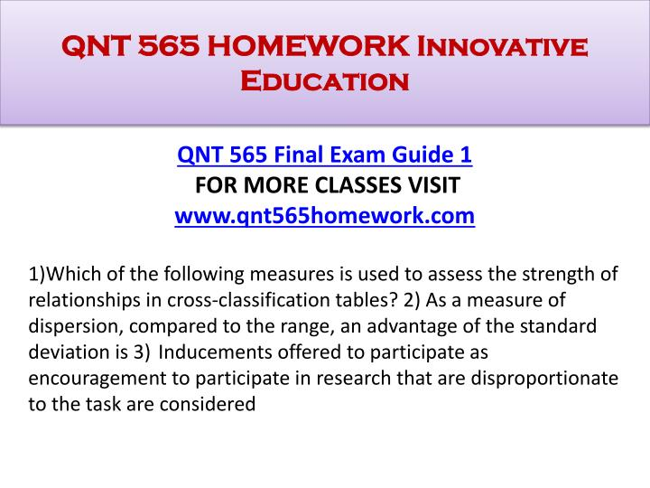 QNT 565 HOMEWORK Innovative Education