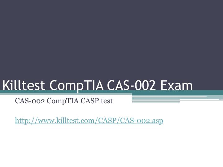 Killtest comptia cas 002 exam