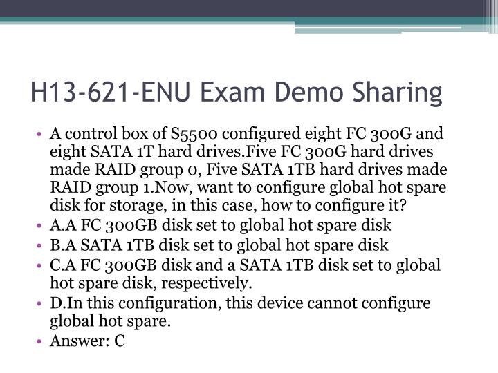 H13-621-ENU Exam Demo Sharing
