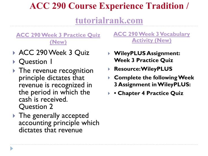 ACC 290 Week 2 WileyPlus Assignment, Reflection, Summary, DQs. Get an A++.