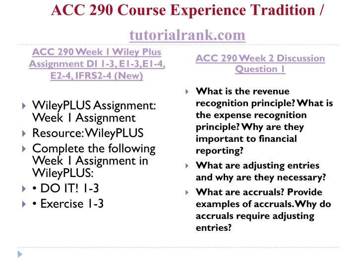 ACC 290 Week 2 Individual Assignment Week Two Problems and Exercises