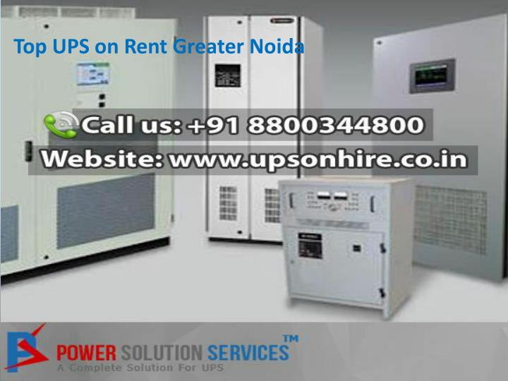 Top UPS on Rent Greater Noida