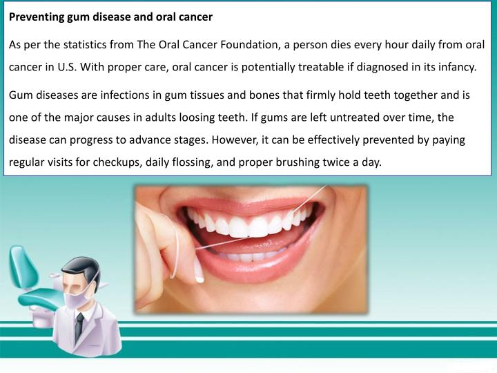 Preventing gum disease and oral cancer