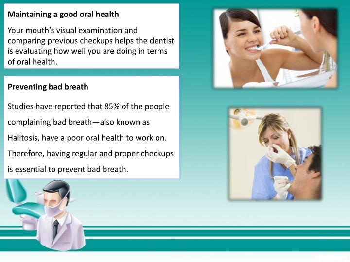 Maintaining a good oral health