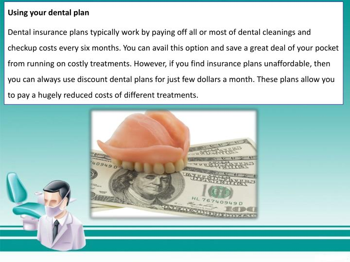 Using your dental plan