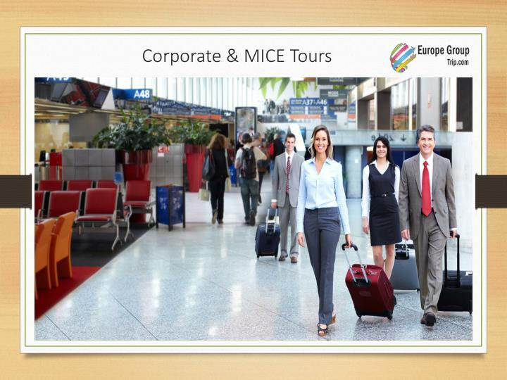 Corporate & MICE Tours