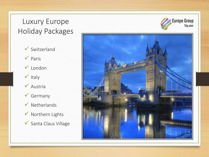 Luxury Europe Holiday Packages
