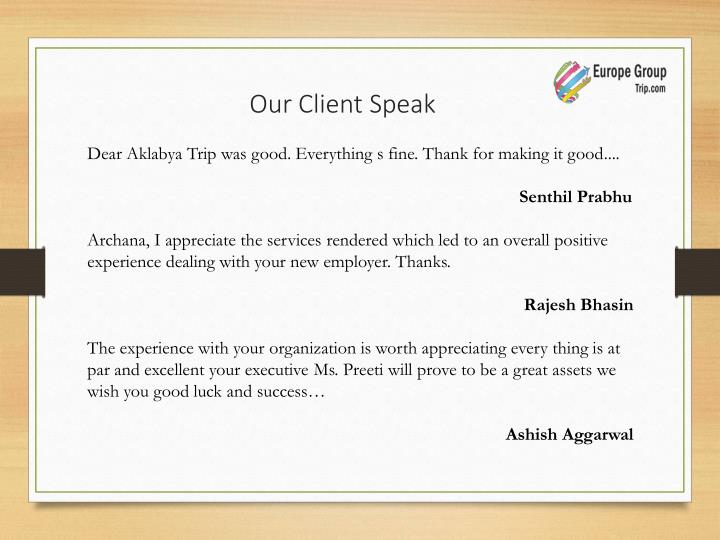 Our Client Speak