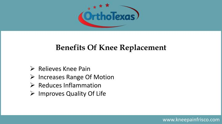 Benefits Of Knee Replacement