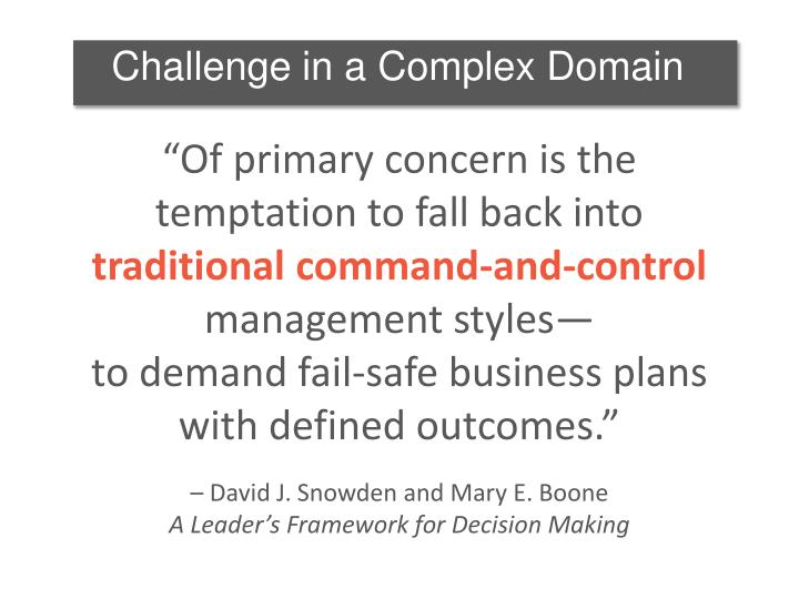 Challenge in a Complex Domain