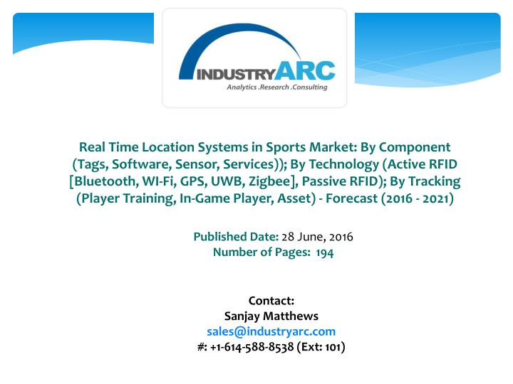 Real Time Location Systems in Sports Market: By Component (Tags, Software, Sensor, Services)); By Technology (Active RFID [Bluetooth,