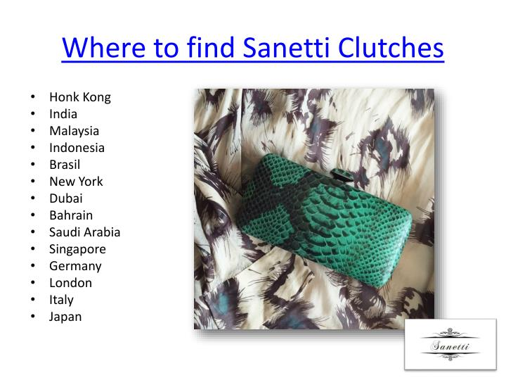 Where to find sanetti clutches