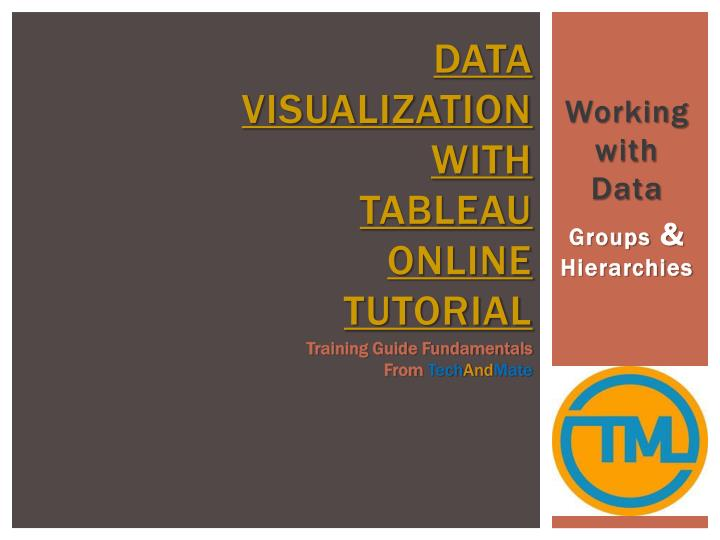 Data visualization with tableau online tutorial