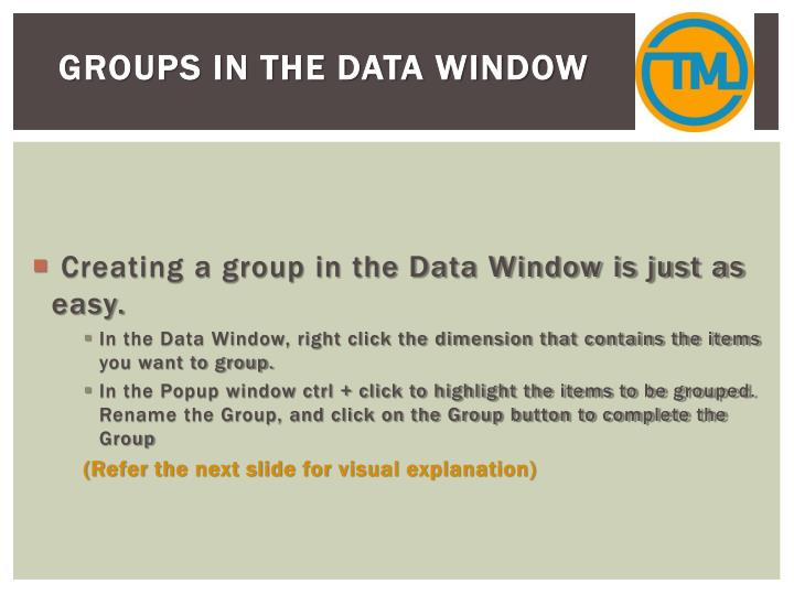 Groups in the Data Window