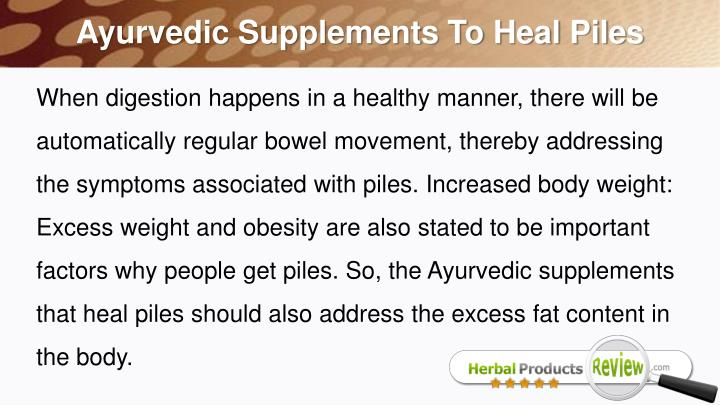 Ayurvedic Supplements To Heal Piles