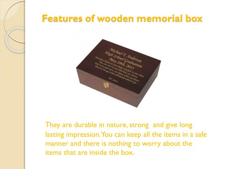 Features of wooden memorial box
