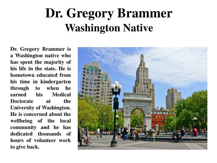 Dr. Gregory Brammer