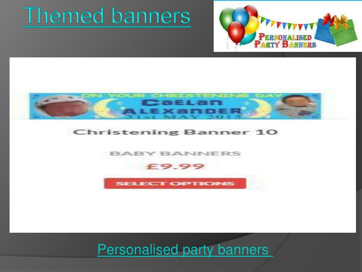 Themed banners