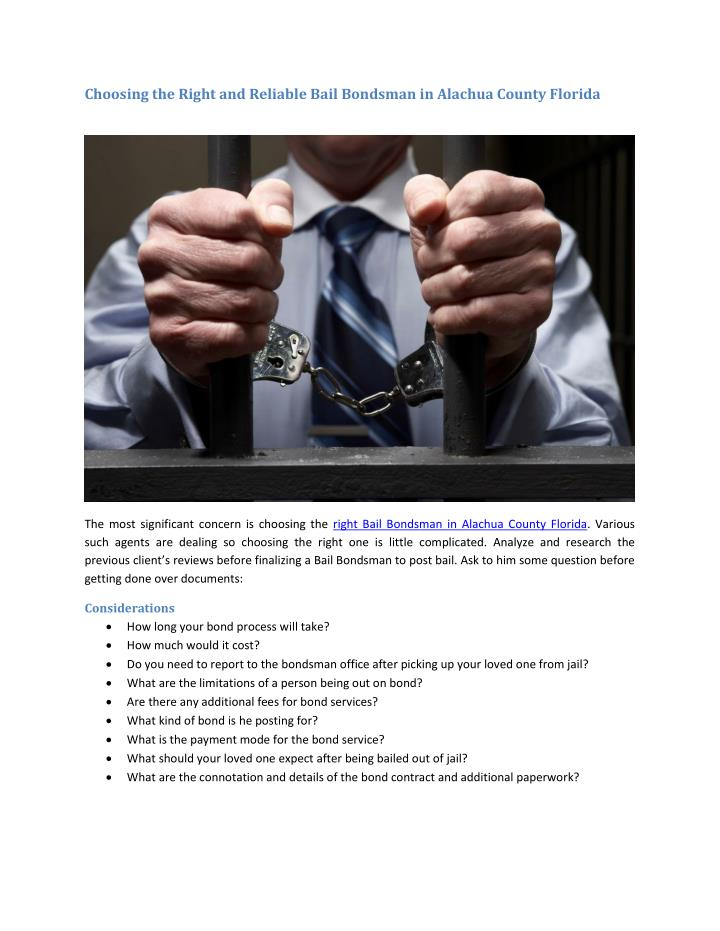 Choosing the Right and Reliable Bail Bondsman in Alachua County Florida