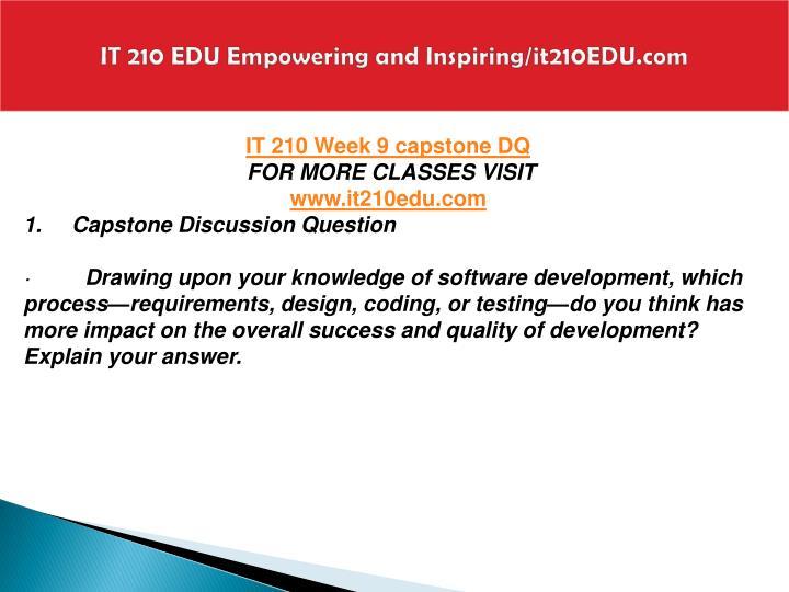 IT 210 EDU Empowering and Inspiring/it210EDU.com