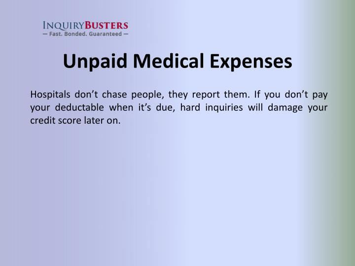 Unpaid Medical Expenses