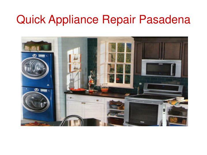 Quick Appliance Repair Pasadena