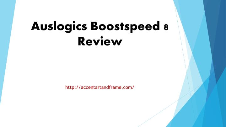 Auslogics boostspeed 8 review