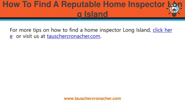 ppt how to find a reputable home inspector long island