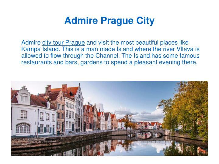 Admire Prague City