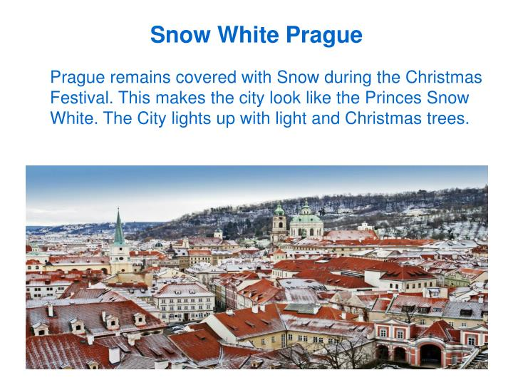 Snow White Prague