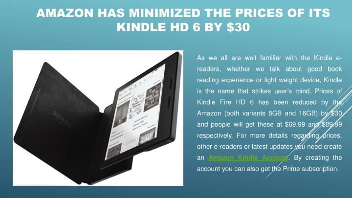 Amazon has minimized the prices of its kindle hd 6 by 30