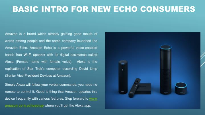 Basic intro for new echo consumers