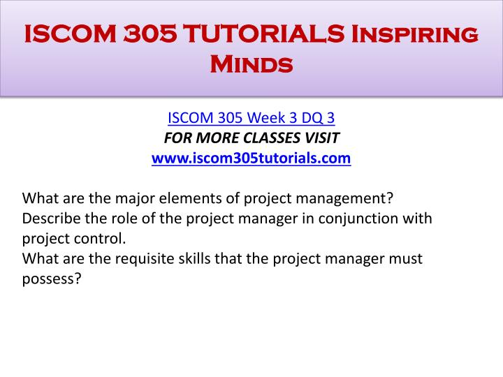 ISCOM 305 TUTORIALS Inspiring Minds