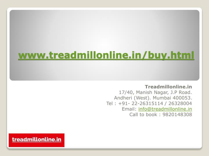 www.treadmillonline.in/buy.html
