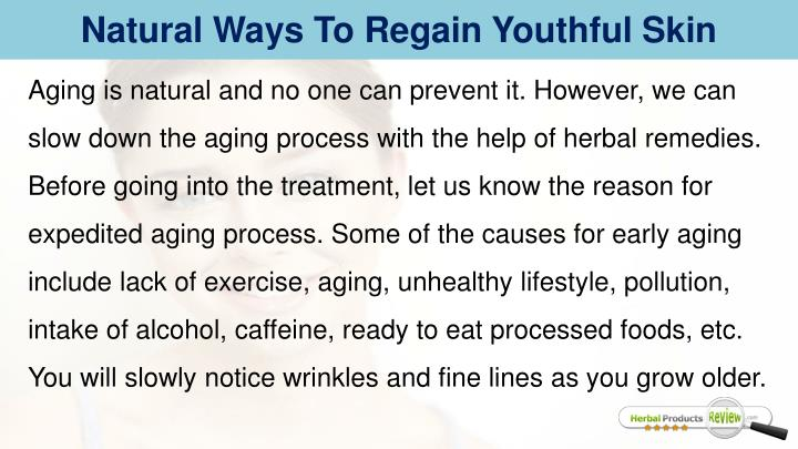 Natural Ways To Regain Youthful Skin