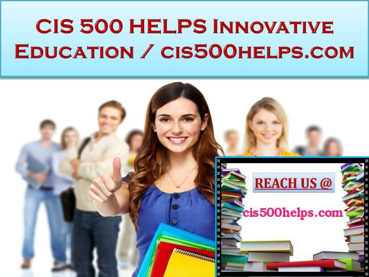 Cis 500 helps innovative education cis500helps com