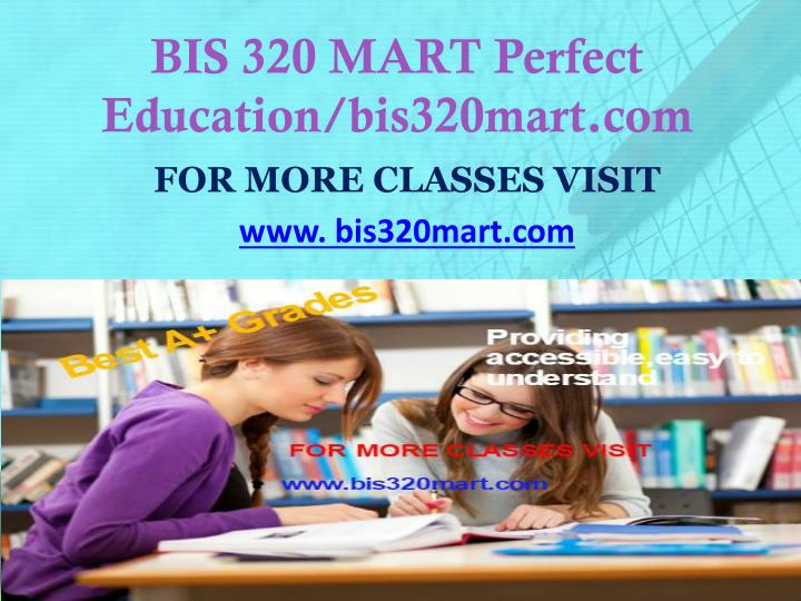 Bis 320 mart perfect education bis320mart com