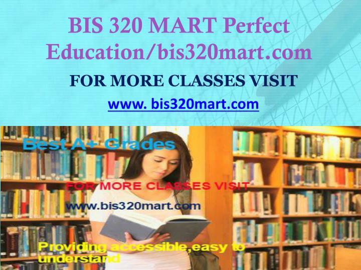BIS 320 MART