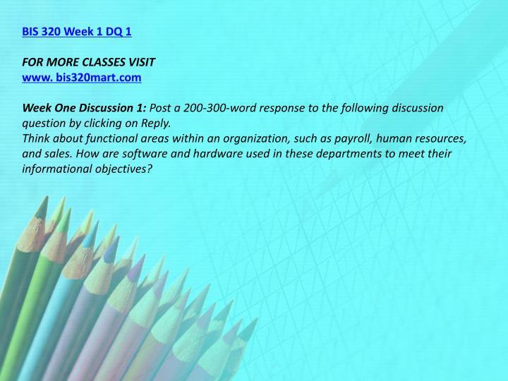 BIS 320 Week 1 DQ 1