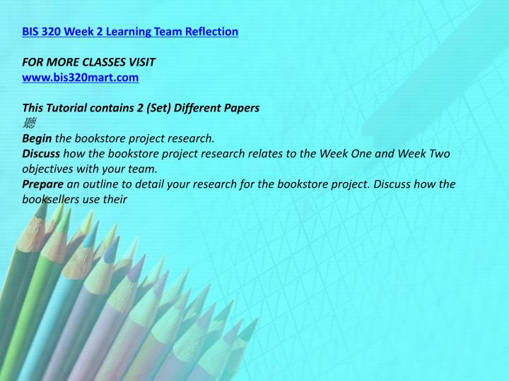 BIS 320 Week 2 Learning Team Reflection
