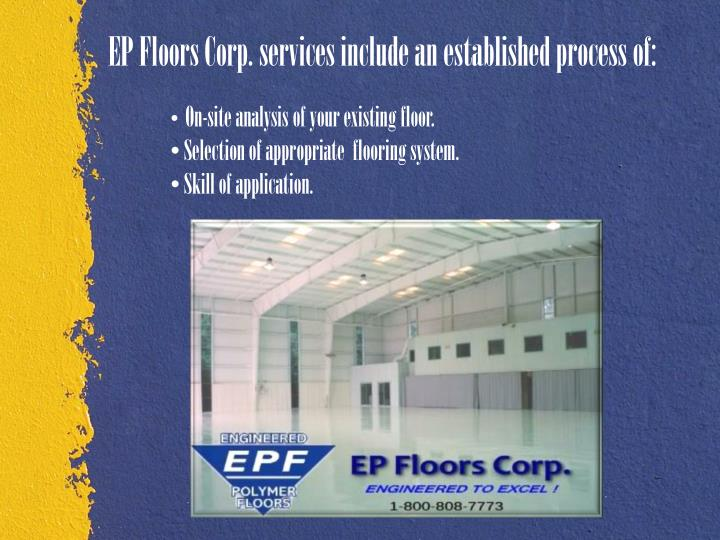 EP Floors Corp. services include an established process of: