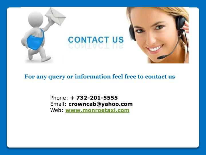 For any query or information feel free to contact us