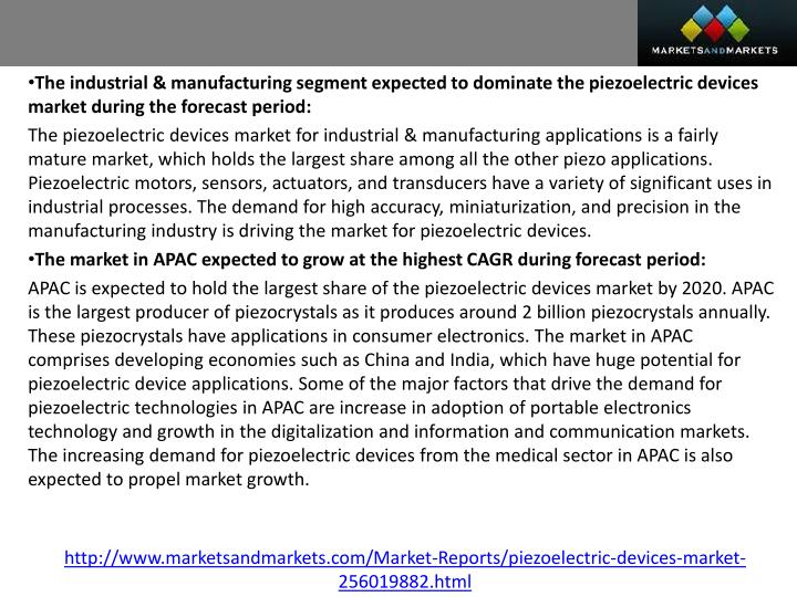 The industrial & manufacturing segment expected to dominate the piezoelectric devices market during the forecast period: