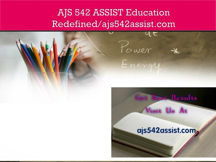 Ajs 542 assist education redefined ajs542assist com
