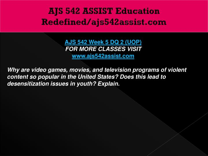 AJS 542 ASSIST Education Redefined/ajs542assist.com
