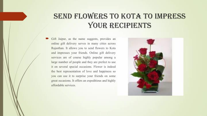 Send Flowers to Kota to Impress