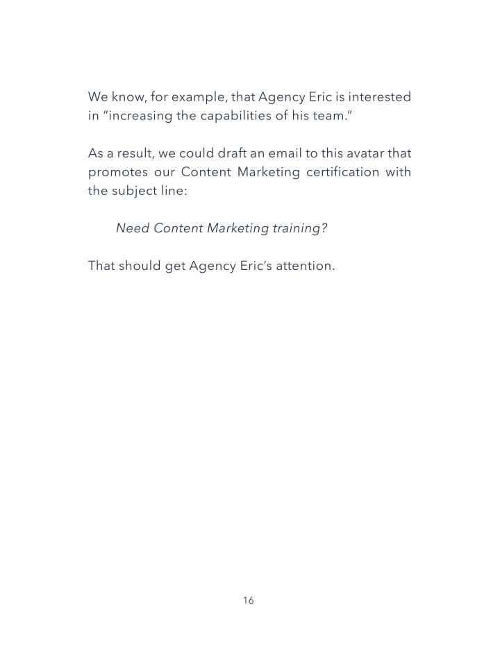 We know, for example, that Agency Eric is interested