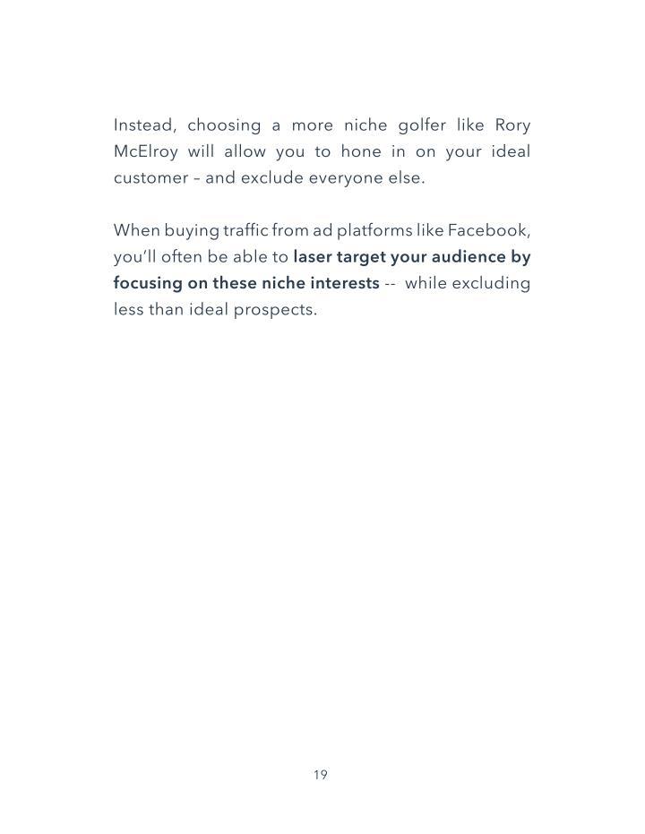 Instead, choosing a more niche golfer like Rory
