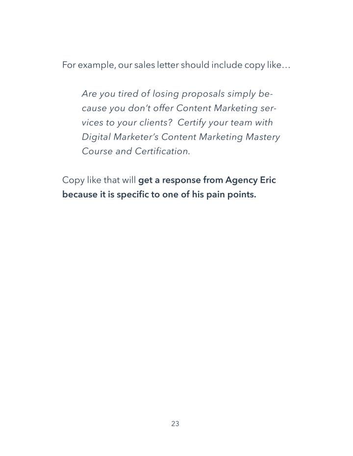 For example, our sales letter should include copy like…